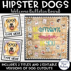 9ef734f377f Editable Welcome Bulletin Board (Hipster Dogs)