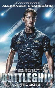 Battleship ~ liked this movie. Wasn't the 'best in the world' but was entertaining with plenty of eye candy ;-)