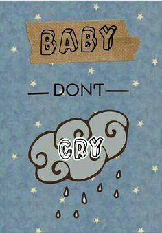 Resultado de imagen para baby don't cry