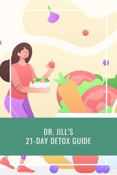 Dr. Jill's 21 Day Detox Guide 21 Day Detox, Detox Plan, Health Articles, Health Tips, Health Care, Auto Brewery Syndrome, Primary Care Physician, Gut Microbiome, Liver Detox