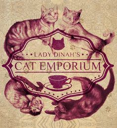 Lady Dinah's Cat Emporium. At Lady Dinah's, visitors will have the opportunity to kick back and relax with a cup of tea and spend time in the soothing company of our purring feline friends.