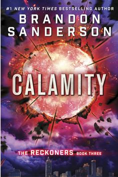 Cover Reveal: Calamity (Reckoners #3) by Brandon Sanderson  -On sale February 18th 2016 by Gollancz -When Calamity lit up the sky, the Epics were born. David's fate has been tied to their villainy ever since that historic night. Steelheart killed his father. Firefight stole his heart. And now Regalia has turned his closest ally into a dangerous enemy.  David knew Prof's secret, and kept it even when Prof struggled to control the effects of his Epic powers.