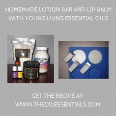 Make Your Own Lotion Bars and Lip Balm with Young Living Essential Oils! Get the recipe and the oils at www.theoilessentials.com!