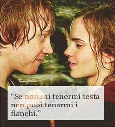 Ron Weasley e Hermione Granger Harry Potter Tumblr, Harry Potter Books, Girly Quotes, Sad Quotes, Italian Quotes, Character Quotes, Funny Video Memes, Romantic Love Quotes, Cool Words
