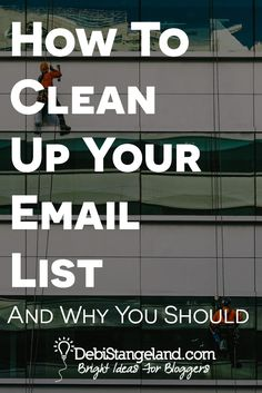 How To Clean Up Your Email List And Why You Should ★ A clean email list will improve your open and click-through rates, enhance reader engagement, and position you for maximum blog success. Learn how to clean up your list and prepare yourself for growth. ★ Learn HOW To Blog ★