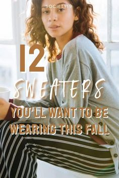 12 Sweaters You'll Want To Be Wearing This Fall Autumn Fashion, Fall, Sweaters, How To Wear, Autumn, Fall Fashion, Pullover, Sweater, Sweatshirts