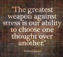 The greatest weapon against stress is