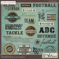 Football Digital Scrapbook Word Art & Alpha at Gotta Pixel. www.gottapixel.net/