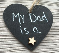 My Dad is a Star Painted Heart - HandCrafted Gifts made in the UK #father #fathersdaygift  #fathersday #fatherson #fatherslove #
