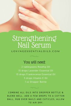 Strengthening Nail Serum With Essential Oils Recipe | Oils For Nails | Homemade Beauty Products | Essential Oil Blends For Dropper Bottles | Vitamin E Oil | Lavender Oil | Frankincense Oil | Rosehip Oil