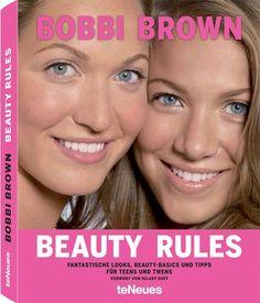 Beauty Rules: Amazon.de: Bobbi Brown: Bücher