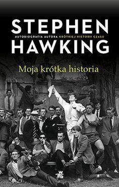 Moja krótka historia - Hawking Stephen za 30,99 zł | Książki empik.com