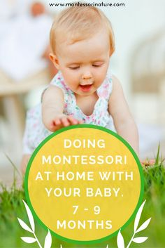 Doing Montessori with your baby at home - seven to night months | Montessori Nature | For Montessori moms |