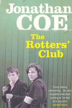 The Rotter's Club, Jonathan Coe