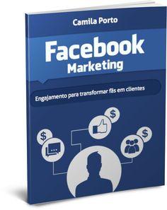 E-book Transforme fãs em clientes - Cursos Camila Porto