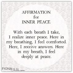 Affirmation for Inner Peace. #affirmation #peace #innerpeace