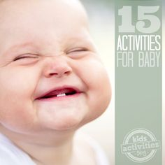 Lots of great ideas -15 {Fun} Activities for Babies