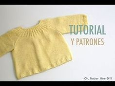 DIY Tutorial Jersey Princesa Charlotte (patrones gratis) - Oh, Mother Mine DIY! Baby Knitting Patterns, Knitting For Kids, Knitting Designs, Knitted Baby Cardigan, Knit Baby Sweaters, Knitted Baby Clothes, Knitting Videos, Crochet Videos, Tricot Baby