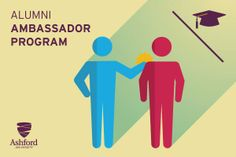 Alumni Ambassador Program - Mentor a current Ashford student and serve as a liaison between Ashford and your community. This program will launch this summer. Contact alumni@ashford.edu for more information.
