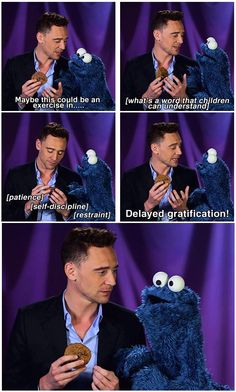 Good try, Tom Hiddleston, but I don't think Cookie Monster gets your point.