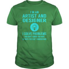 Artist And Designer I Solve Problem Job Title Shirts #gift #ideas #Popular #Everything #Videos #Shop #Animals #pets #Architecture #Art #Cars #motorcycles #Celebrities #DIY #crafts #Design #Education #Entertainment #Food #drink #Gardening #Geek #Hair #beauty #Health #fitness #History #Holidays #events #Home decor #Humor #Illustrations #posters #Kids #parenting #Men #Outdoors #Photography #Products #Quotes #Science #nature #Sports #Tattoos #Technology #Travel #Weddings #Women