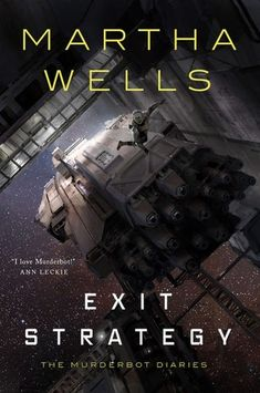 """Buy Exit Strategy by Martha Wells at Mighty Ape NZ. """"I love Murderbot!"""" -Ann Leckie The fourth and final part of the Murderbot Diaries series that began with All Systems Red. Murderbot wasn't programm. New Books, Good Books, Books To Read, Books To Buy, Reading Online, Books Online, Hilario, Science Fiction Books, Sci Fi Books"""
