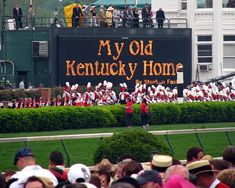 My Old Kentucky Home. This is literally the coolest thing ever listening to hundreds of thousands of people sing one song at the same time! The tradition and excitement is unreal.
