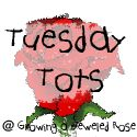 Tuesday Tots