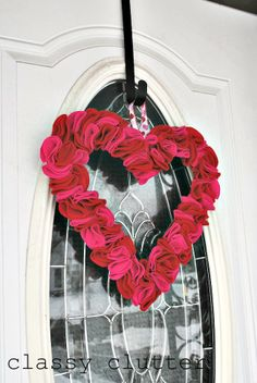 Classy Clutter: Quick and Easy felt Valentine's Day wreath