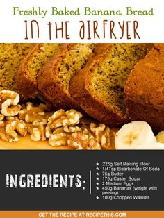 Airfryer Recipes | Freshly Baked Banana Bread In The Airfryer