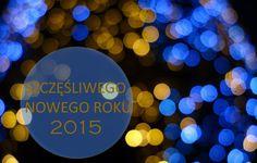 Szczęśliwego Nowego Roku!  Happy New Year!
