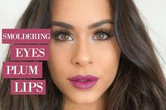 smoldering eyes, plum lips, easy makeup, melissa flores, superglamnews