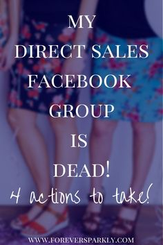 Direct sales Facebook group is dead and no one is engaging! Read the 4 things to take action on now to get your group rockin' again! via @owlandforever