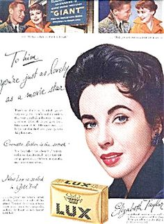 Elizabeth Taylor - Lux Soap magazine ad - promoting Warner Brothers' motion picture, GIANT.