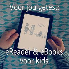 Voor jou getest: eReader voor de hele familie & de leukste eBook websites voor kids #leukmetkids