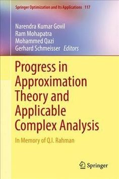 Progress in Approximation Theory and Applicable Complex Analysis: In Memory of Q.i. Rahman