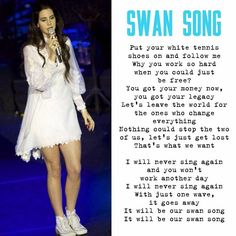 """Lana Del Rey #LDR #Swan_Song """""""