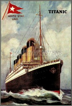 White Star Titanic 1912  Ocean Liner http://stores.ebay.com/Vintage-Poster-Prints-and-more