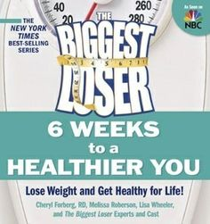 Buy a cheap copy of The Biggest Loser: 6 Weeks to a Healthier You: Lose Weight and Get Healthy For Life! by Cheryl Forberg, Melissa Roberson, Lisa Wheeler, Biggest Loser Experts and Cast 1605295140 9781605295145 - A gently used book at a great low pr The Biggest Loser, Biggest Loser Recipes, Biggest Loser Diet Plan, Weight Loss Website, Easy Weight Loss, Healthy Weight Loss, Losing Weight, Diet Plans To Lose Weight, Reduce Weight