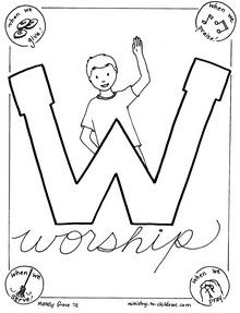 W is for Worship coloring page (Psalm 100:2)UK-Eduacation Experiment Site @ http://www.smartyoungthings.co.uk