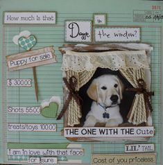 *** How much is that Doggie In the Window*** - Scrapbook.com