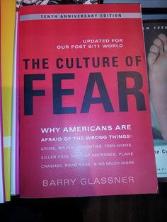 The culture of fear - Barry Glassner