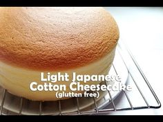 How to make Light Japanese Cotton Cheesecake (Gluten Free)