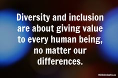 Diversity and inclusion quote to discuss with kids about inclusion!