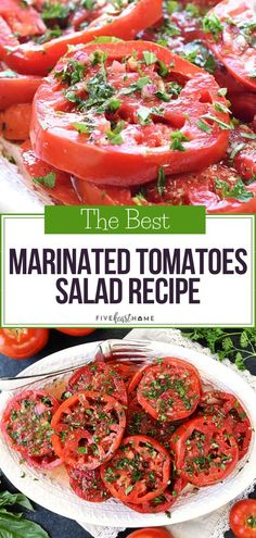 A Versatile Side Dish Perfect For Thanksgiving Or Your Holiday Parties Marinated Tomatoes Is A Zesty Salad Recipe Made From Ripe Juicy Tomatoes Soaked Up In Olive Oil, Red Wine Vinegar, Onion, Garlic, and Fresh Herbs. Spare This Pin For Later Side Dish Recipes, Vegetable Recipes, Vegetarian Recipes, Healthy Recipes, Side Salad Recipes, Dinner Salad Recipes, Salad Recipes For Parties, Fresh Tomato Recipes, Fresh Salad Recipes