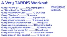 Samantha Calder... look at this!  Doctor Who workout... i was just thinking of making up one of these the other day!
