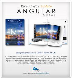 Revista Digital Angular Cabos Edição 8. Lançamento dos equipamentos 4K, promoções e novidades!