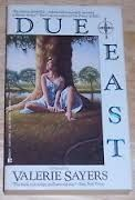 """Due East"" by author Valerie Sayers"