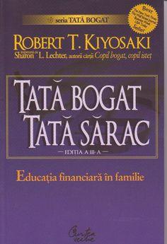 Autor: Robert Kiyosaki www. Robert Kiyosaki, Carti Online, Good Books, Books To Read, Amazing Books, Jamie Mcguire, Rich Dad, Thing 1, Movies