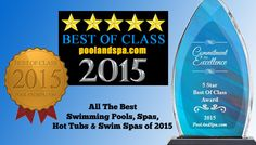 Take a look at the Best Swimming Pool and Hot Tub Brands of 2015!  http://www.poolandspa.com/best-of-class-awards-2015.htm